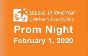 Believe In Tomorrow Prom Night