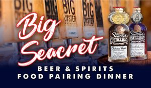 Big Seacret Beer & Spirits Food Pairing Dinner