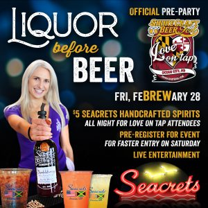 Liquor Before BEER( Love On Tap Pre-Party)